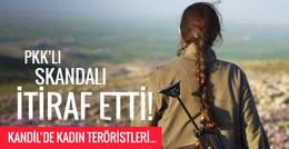Kaçan PKK'lı skandalı itiraf etti! Kadın teröristleri...