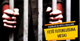 FETÖ tutuklusunu ziyarete gelen kadınlar bu notla  yakalandı