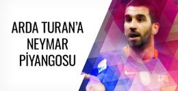 Arda Turan'a Neymar piyangosu