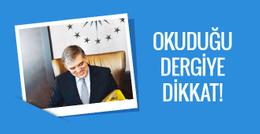 Abdullah Gül'ün elindeki dergiye dikkat!