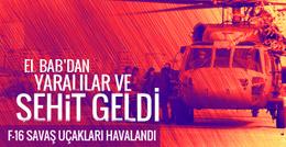 El Bab'dan son dakika şehit haberi Türk askerine saldırı