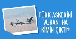 Türk askerini  şehit eden saldırıdaki İHA bakın kimin çıktı?