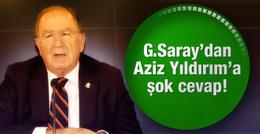 Galatasaray'dan Aziz Yıldırım'a şok cevap!