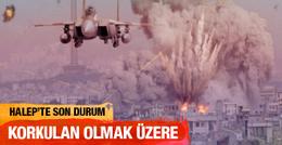 Halep son durum Türkiye'yle bağlantı kesilmek üzere!