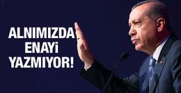Erdoğan'dan BM'ye: Alnımızda enayi yazmıyor