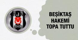 Beşiktaş'tan Konyaspor maçının hakemine tepki