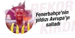 Fenerbahçe'nin yıldızı Avrupa'yı salladı
