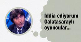 Rıdvan Dilmen'den çarpıcı Galatasaray iddiası