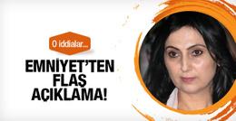 Emniyet'ten flaş Yüksekdağ açıklaması!