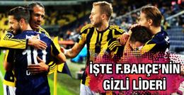 Fenerbahçe'nin gizli lideri