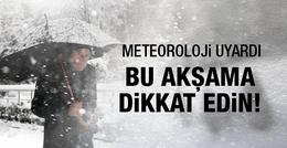 İstanbul'da kar alarmı akşama geliyor!
