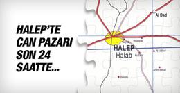 Halep son durum can pazarı 24 saat içinde...