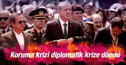 Koruma krizi diplomatik krize döndü