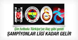 Çin futbolu Türkiye'ye ilaç oldu