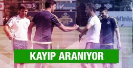 Fenerbahçe'de kayıp aranıyor
