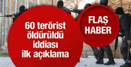 Cizre'de 60 PKK'lı öldürüldü iddiası