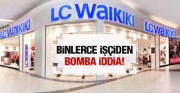 LC Waikiki işçilerinden bomba suçlama işte o iddia