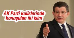 AK Parti kulislerinde konuşulan iki isim