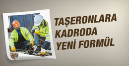 Taşeron işçiye 4A statüsü