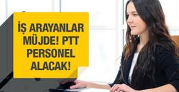PTT bin 38 personel alacak