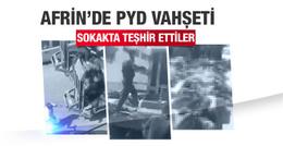Afrin sokaklarında PYD vahşeti! 50 cesedi...