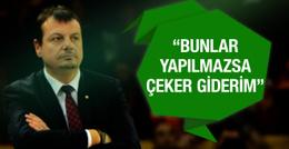 Ergin Ataman resti çekti: Çeker giderim!