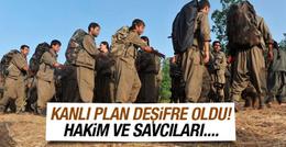 PKK'nın kanlı plan deşifre oldu! Savcı ve hakimleri...