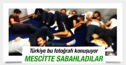 Türkiye bunu konuşuyor! Mescitte sabahladılar