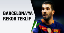 Arda Turan için Barcelona'ya rekor teklif