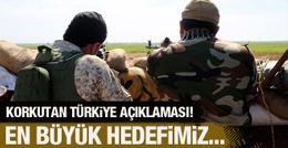 IŞİD'den korkutan Türkiye açıklaması! En büyük hedefimiz...
