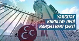 Yargıtay ve Devlet Bahçeli'den son dakika MHP kararı