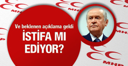 MHP'den son haberler Devlet Bahçeli istifa edecek!