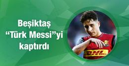 Türk Messi'yi Bourssia Dortmund kaptı