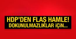 HDP'li vekiller dokunulmazlık için harekete geçiyor!