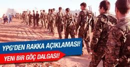 YPG Rakka'ya ilerliyor! Yeni göç dalgası başladı!