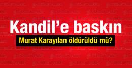 Murat Karayılan öldü mü TSK Kandil'de...