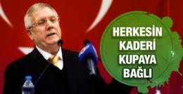 Fenerbahçe'de herkesin kaderi kupaya bağlı!