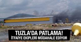Tuzla'da patlama! Çok sayıda itfaiye ve ambulans sevk edildi