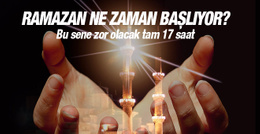 2016 Ramazan ne zaman başlıyor bu sene iftar kaçta?
