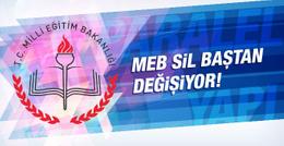 MEB sil baştan değişiyor 'denetim sistemi' dönüşüyor