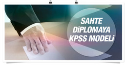 Sahte diplomada KPSS modeli