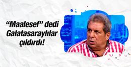 Galatasaray taraftarı Erman Toroğlu'na isyan etti