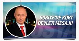 Putin'den Suriye'de Kürt devleti açıklaması