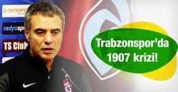 Trabzonspor'da 1907 krizi!