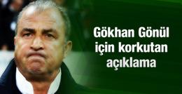 Fatih Terim'den korkutan açıklama! Gökhan Gönül...