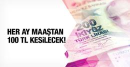 BES için her ay 100 lira ödenecek