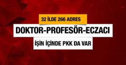 32 ilde operasyon aralarında profesör de var