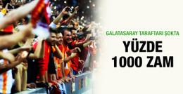Galatasaray taraftarı şokta! Yüzde 1000 zam