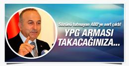 Çavuşoğlu'ndan ABD'ye ayar! YPG arması takacağınıza...