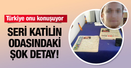 İşte  Türkiye'nin konuştuğu seri katilin odası! Detaya bakın